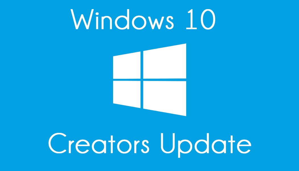 mise à jour majeure Windows 10 : creators Update 1703