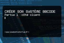 Créer son système bbcode