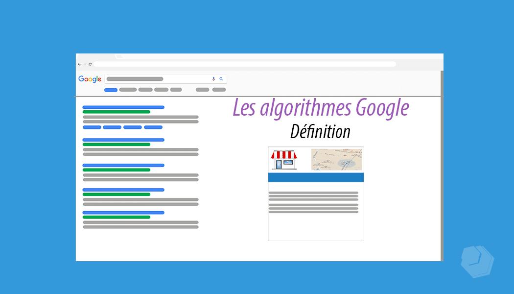 Définition d'un algorithme Google