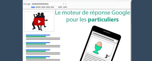 le moteur de réponse google utile pour les particuliers