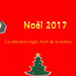 5 idées cadeaux high-tech à déposer sous le sapin pour noël 2017