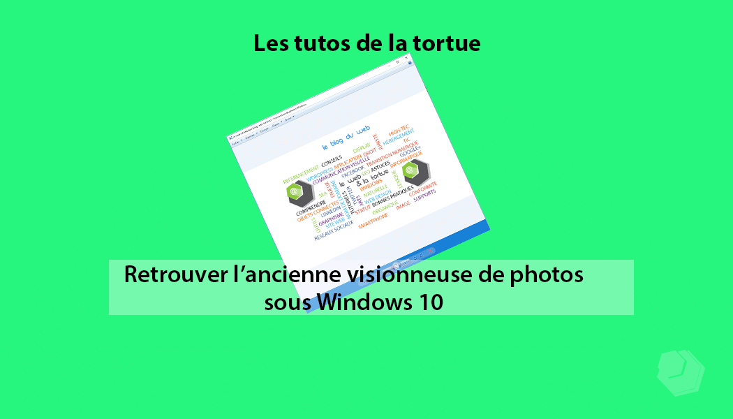 Comment réactiver la visionneuse de photos sous Windows 10