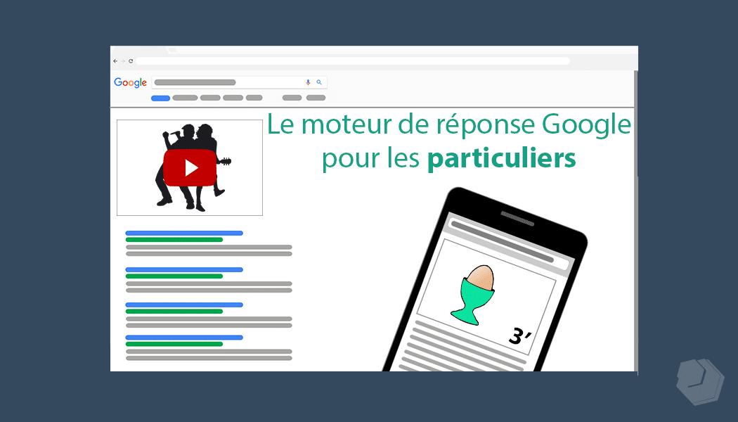 Particulier : Posez vos questions au moteur de réponse Google