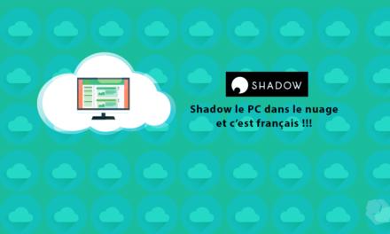 Shadow, le premier PC français dans le cloud