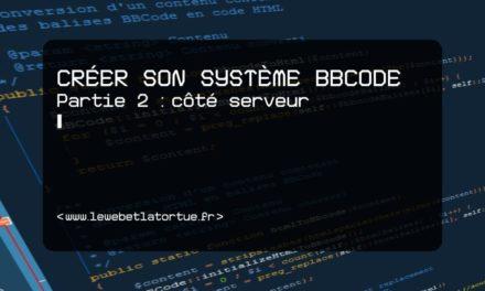 Créer son système BBCode (partie 2 : côté serveur)